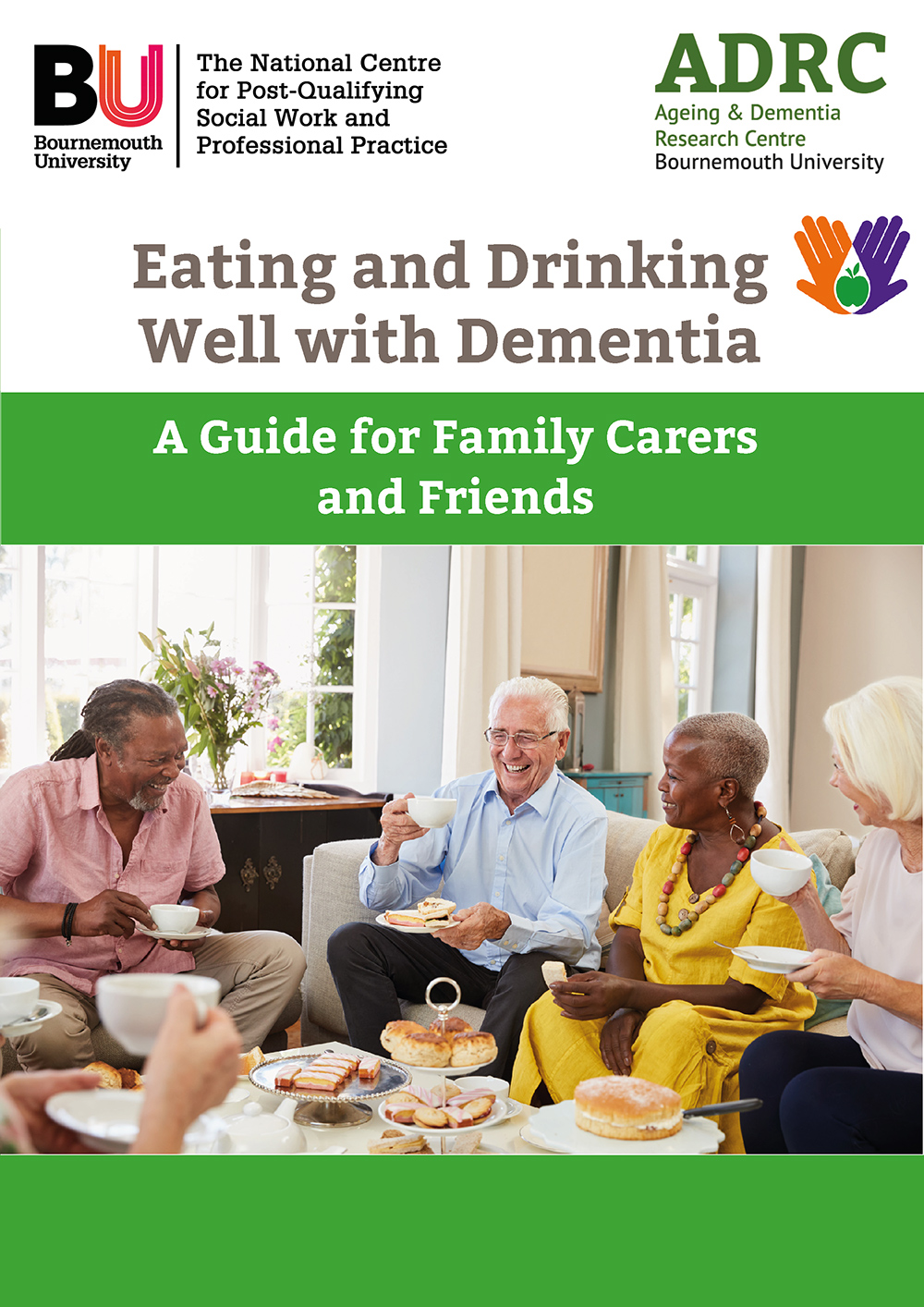 Eating and Drinking Well with Dementia: A Guide for Family Carers and Friends