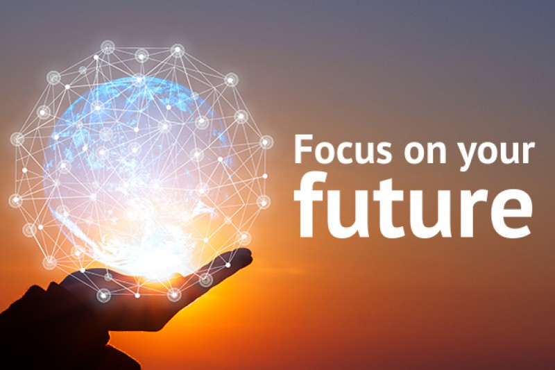 Focus on your future, 21 June – 2 July 2021