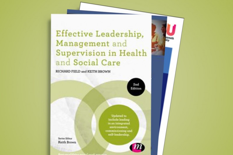 Effective Leadership, Management and Supervision in Health and Social Care promo