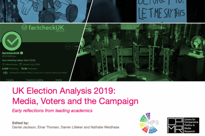UK Election Analysis 2019: Media, Voters and the Campaign