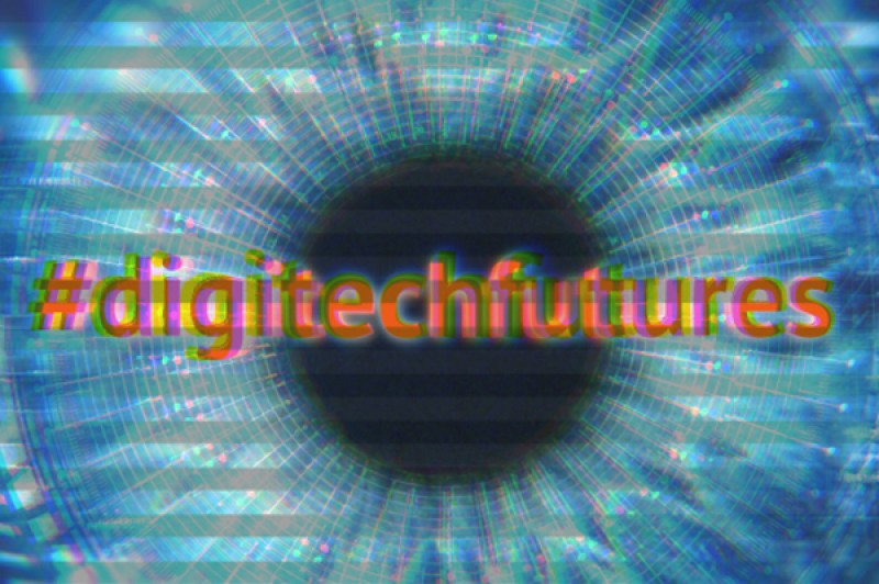 A computerised eye with the text #digitechfutures across the image