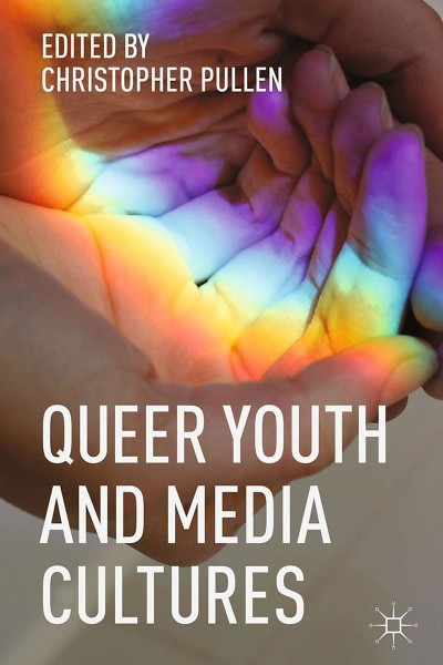 Queer Youth and Media Cultures cover