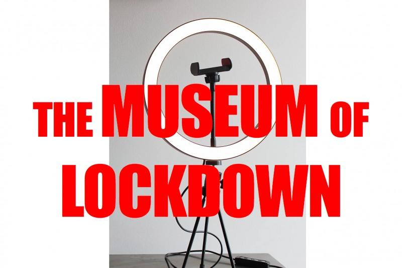 Museum of Lockdown